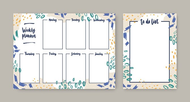 Collection of weekly planner with weekdays and to-do-list templates with frame decorated by colorful daub, paint marks and brush strokes. Printable pages for task planning. Modern vector illustration.