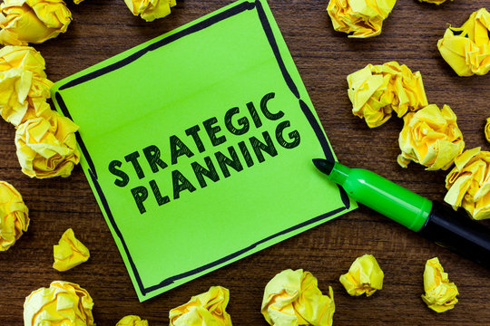 Text sign showing Strategic Planning. Conceptual photo Organizational Management Activity Operation Priorities.