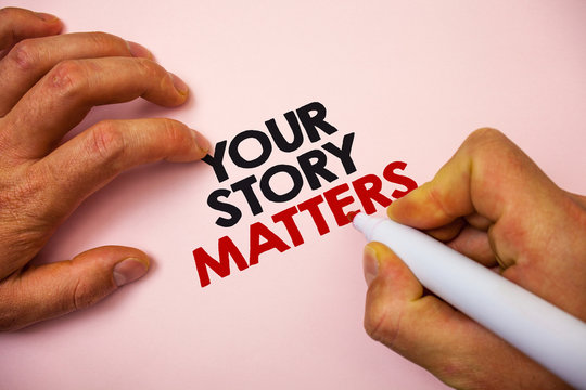 Writing note showing Your Story Matters. Business photo showcasing share your experience Diary Express feelings in writing Marker pen paper Ideas messages remember information important pink