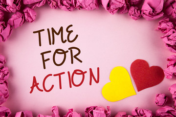 Word writing text Time For Action. Business concept for Do something now for a particular purpose Act in this moment written plain background within Pink Paper Balls Hearts next to it.