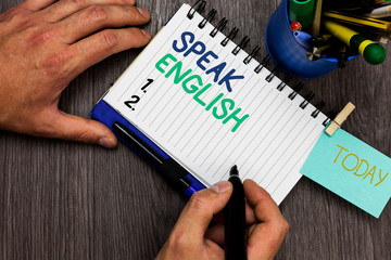 Conceptual hand writing showing Speak English. Business photo showcasing Study another Foreign...