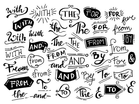 doodle ampersands, catchwords, calligraphy, ribbon. Hand drawn design elements set. words, With,from, by, for, to, the, and