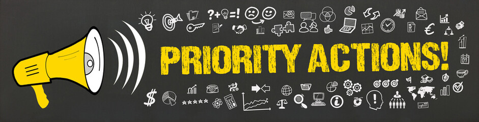 Priority Actions!