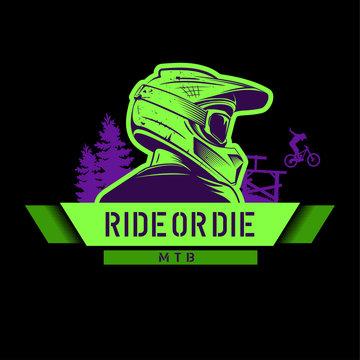 Extreme sport green tshirt print, logo template. Downhill mountain biking sign with biker. Ride Or Die slogan.