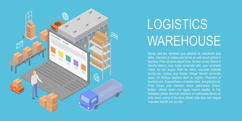 Logistics warehouse concept banner. Isometric illustration of logistics warehouse vector concept banner for web design