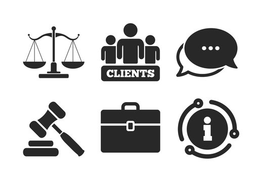 Group of clients symbol. Chat, info sign. Scales of Justice icon. Auction hammer sign. Law judge gavel. Court of law. Classic style speech bubble icon. Vector