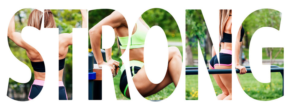 Creative collage of muscular athletic woman with the big word STRONG.