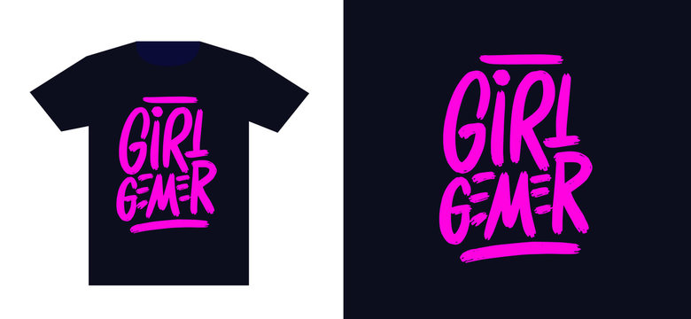 Girl gamer. Print for t-shirt and apparel design. Fashion slogan for clothes. Vector illustration