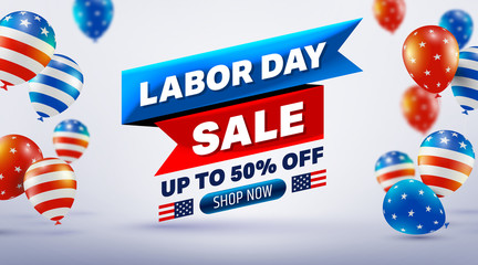 Happy Labor Day Sale 50% off poster.USA labor day celebration with American balloons flag.Sale promotion advertising Brochures,Poster or Banner for American Labor Day.Vector illustration EPS10