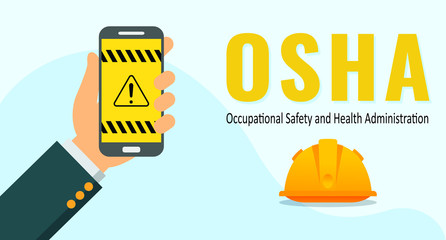 Vector illustration of hand holding a smartphone with OSHA application. OSHA stand for Occupational Safety and Health Administration
