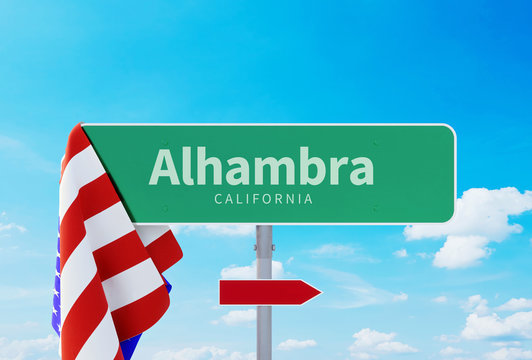 Alhambra – California. Road or Town Sign. Flag of the united states. Blue Sky. Red arrow shows the direction in the city. 3d rendering