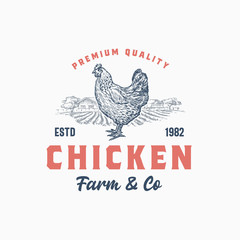 Premium Quality Chicken Farm and Company. Abstract Vector Sign, Symbol or Logo Template. Hand Drawn Hen Sillhouette with Rural Landscape and Retro Typography. Vintage Rustic Poultry Emblem.