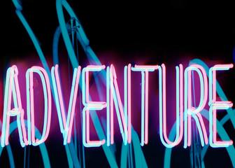 """Neon says """"""""adventure"""""""""""