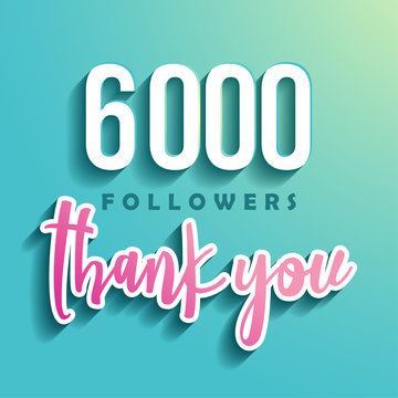 6000 followers Thank you - Illustration for Social Network friends, followers, Web user Thank you celebrate of subscribers or followers and likes.