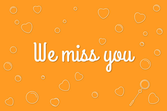 We Miss You text with decorative elements illustration. Cute poster with emotional words for email campaign. Create your engagement email for inactive subscribers to inspire them come back.
