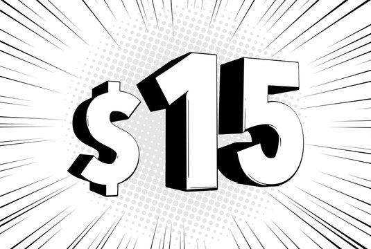 15$ fifteen price symbol. Comic numbers with dollar sign on speed line bubble