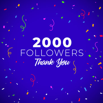 2000 followers, social sites post, greeting card with confetti. Vector illustration for social network, blogs,  friends, followers, web users, Thank you, subscribers, followers, likes.