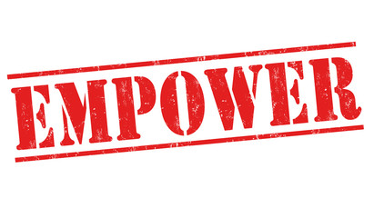 Empower sign or stamp