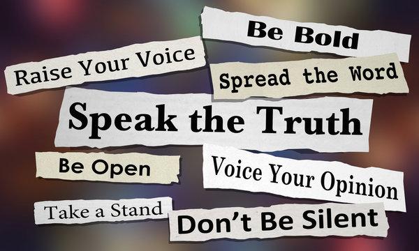 Speak the Truth Share Opinion Spread Your Voice Headlines 3d Illustration