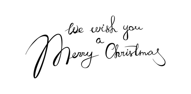 We wish you a merry christmas - handwritten lettering. Brush calligraphic text. Vector incription for card, poster, banner, label