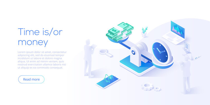 Time is money business concept with scales in isometric vector illustration. Long term financial investment idea with clock and paper dollars. Web banner layout template for website or social media.