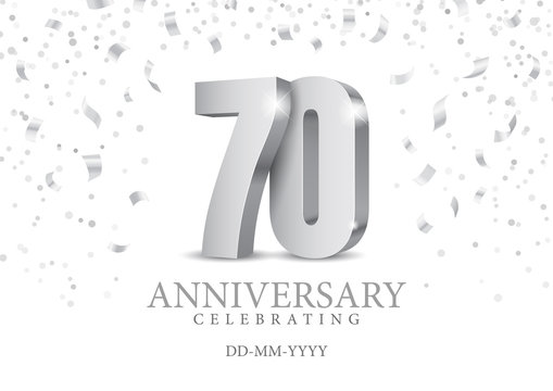 Anniversary 70. silver 3d numbers. Poster template for Celebrating 70th anniversary event party. Vector illustration