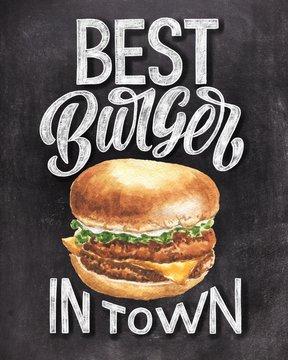 Best burger in town chalk hand lettering with colorful hamburger illustration on black chalkboard background. Vintage food poster design.