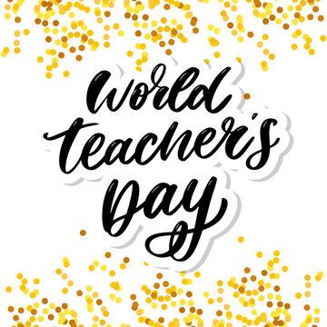 poster for world Teacher's Day lettering calligraphy brush vector illustration.