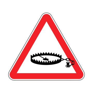 Attention Bear trap. Warning red road sign. Caution animal mantrap