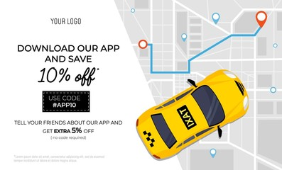 Taxi service promo ad banner with promotional code vector illustration. Template with profitable offer to download app and get sale. City map with location pins and taxicab. Place for text Fototapete