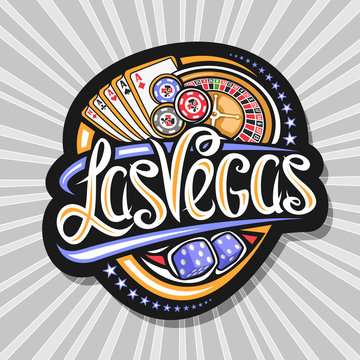 Vector logo for Las Vegas, dark decorative tag with illustration of four kind aces and roulette, sign board with original lettering for words las vegas and blue dice cubes on gray abstract background.