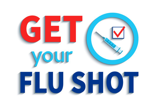Get your flu shot vector illustration. Vaccination slogan with blue syringe, check icon and circle emblem. isolated on the white background. Vaccine concept design. medical health care image.