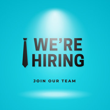 We're hiring join our business team simple poster background. Employee tie icon with text on light blue studio backdrop with bright spotlight lamp vector illustration. social media template design