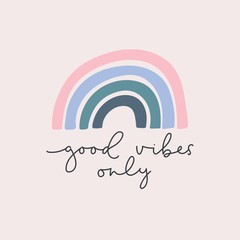 Foto op Aluminium Positive Typography Good vibes only lettering card vector illustration. Quote with inspirational emphasize in colorful style and rainbow on purple background flat style. Female t-shirt design concept