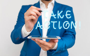 Handwriting text writing Take Action. Conceptual photo do something official or concerted to achieve aim with problem Businessman with pointing finger in front of him