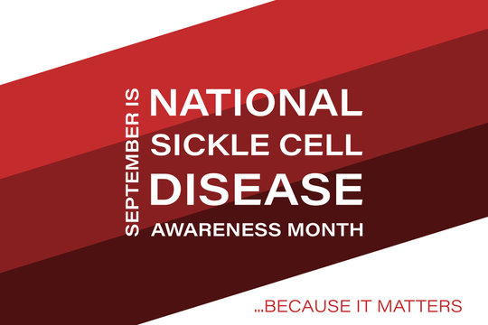National Sickle Cell Disease Awareness Month in September. Background, poster, card, banner design.