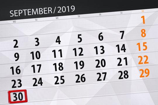 Calendar planner for the month september 2019, deadline day, 30, monday