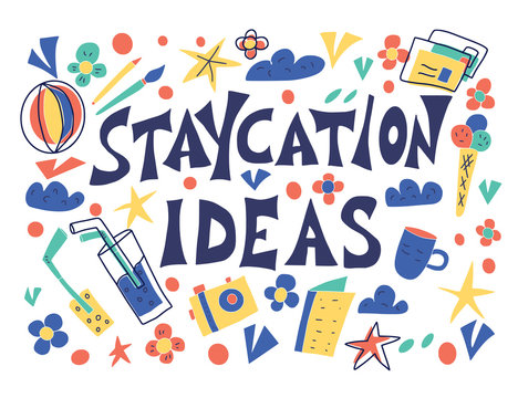 Staycation poster in doodle style. Vector design.
