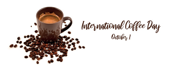 International Coffee Day illustration. Brown cup of coffee stock images. Brown cup of coffee on a white background. Cup of coffee with coffee beans