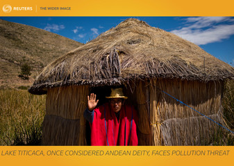 The Wider Image: Lake Titicaca, once considered Andean deity, faces pollution threat