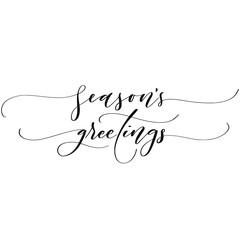 Season's greetings brush script calligraphy isolated on white background. Type vector illustration.