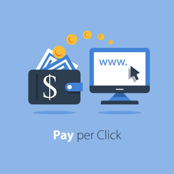 Pay per click concept, distant job, making money online, internet business and finance, fast payment, easy cash loan, e-commerce and advertising, vector flat illustration