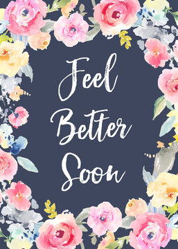 Fell Better Soon, Get Well Soon Card Background with Painted Watercolor Flowers