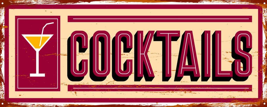 Cocktails. Bar. Vintage metal sign. Grunge style