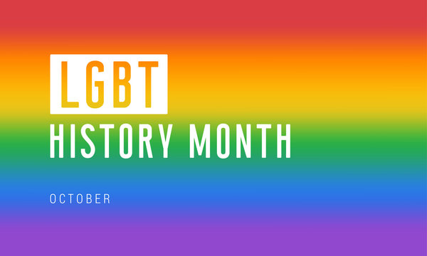 LGBT history month. Background, poster, postcard, banner design.