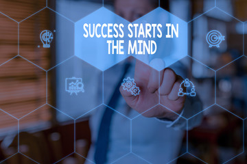 Conceptual hand writing showing Success Starts In The Mind. Concept meaning set your mind to positivity it can go a long way Woman wear work suit presenting presentation smart device