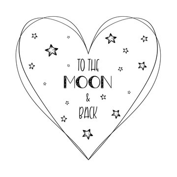 Romantic quote love you to the moon and back minimalistic sketch lettering composition. Hand drawn typography design with heart, stars and text calligraphy. Conceptual art for Valentine's day.