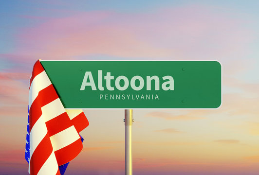 Altoona – Pennsylvania. Road or Town Sign. Flag of the united states. Sunset oder Sunrise Sky. 3d rendering