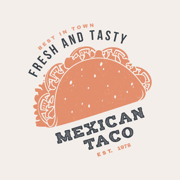 Hot and fresh mexican taco retro badge design. Vector. Vintage design for cafe, restaurant, pub or fast food business. Template for restaurant identity objects, packaging and menu