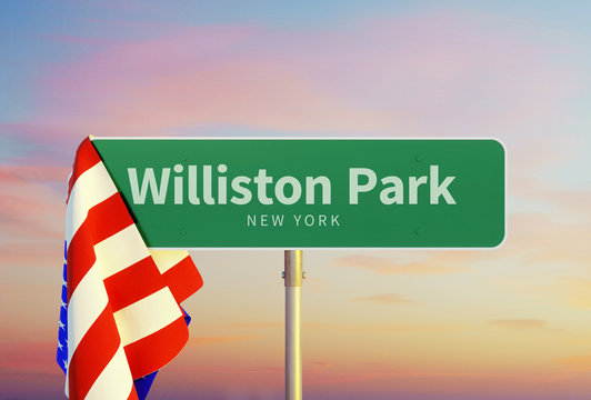 Williston Park – New York. Road or Town Sign. Flag of the united states. Sunset oder Sunrise Sky. 3d rendering
